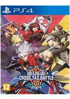 Blazblue Cross Tag Battle... on PS4