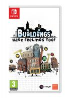 Buildings Have Feelings Too!... on Nintendo Switch