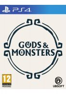 Gods & Monsters... on PS4